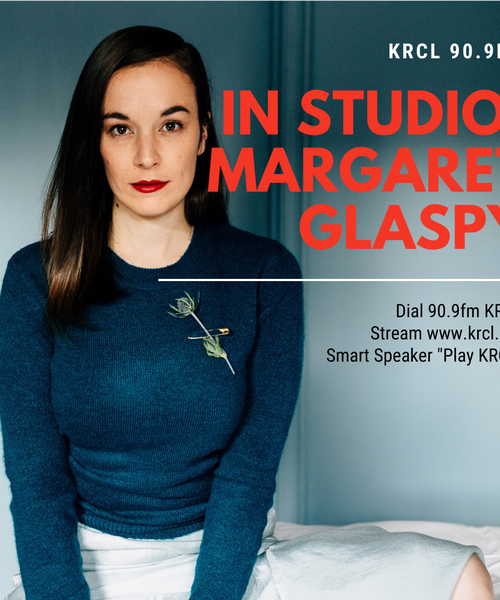 KRCL In Studio (From Home): Margaret Glaspy